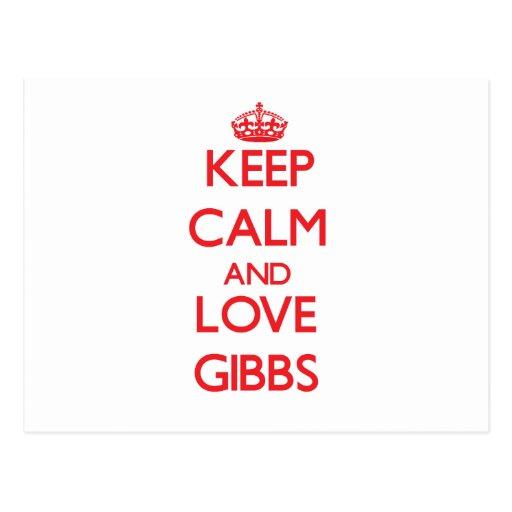 Keep calm and love Gibbs Post Cards