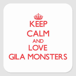 Keep calm and love Gila Monsters Square Sticker