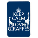 Keep Calm and Love Giraffes - all colours Magnet