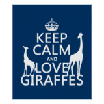 Keep Calm and Love Giraffes - all colours Print