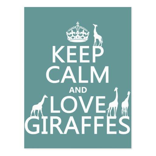 Keep Calm and Love Giraffes (any color) Postcard