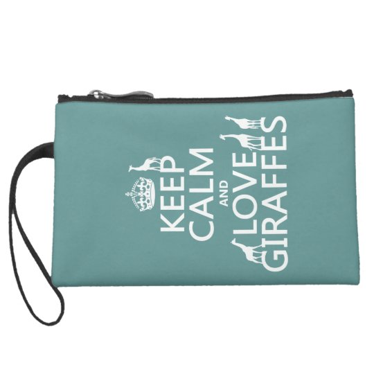 Keep Calm and Love Giraffes (any color) Suede Wristlet