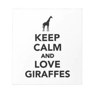 Keep calm and love giraffes scratch pads
