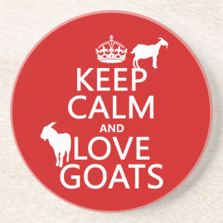 Keep Calm and Love Goats (any background color) Coasters
