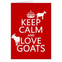 Keep Calm and Love Goats Card