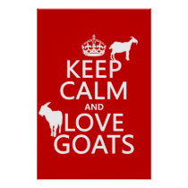 Keep Calm and Love Goats Poster