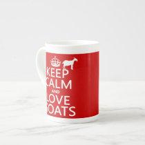 Keep Calm and Love Goats Tea Cup