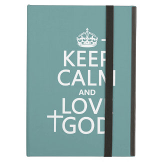 Keep Calm and Love God - all colors Case For iPad Air