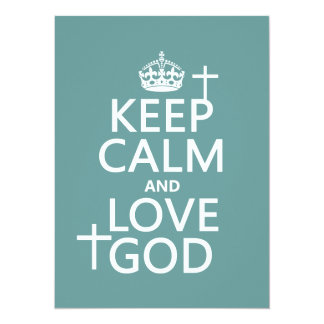 Keep Calm and Love God - all colors 5.5x7.5 Paper Invitation Card