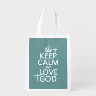 Keep Calm and Love God - all colors Market Totes