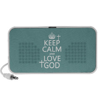 Keep Calm and Love God - all colors Speaker