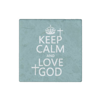 Keep Calm and Love God - all colors Stone Magnet
