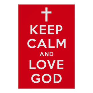 """Keep Calm and Love God Poster Red 24"""" x 36"""""""