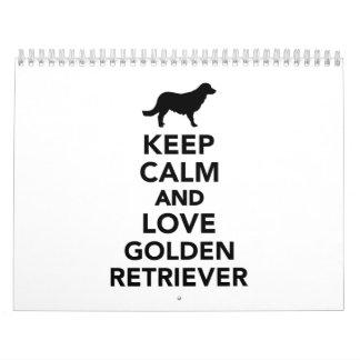 Keep calm and love Golden Retriever Calendar