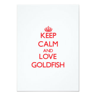 Keep calm and love Goldfish 5x7 Paper Invitation Card