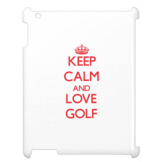 Keep calm and love Golf Case For The iPad 2 3 4