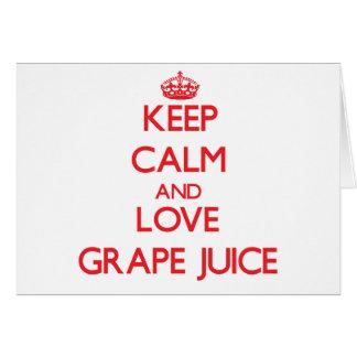 Keep calm and love Grape Juice Cards