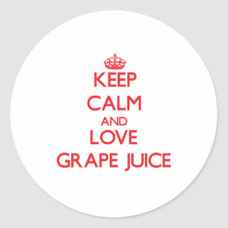Keep calm and love Grape Juice Classic Round Sticker