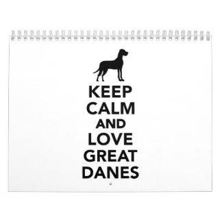 Keep calm and love Great Danes Calendar