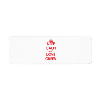 Keep calm and love Greer Return Address Labels