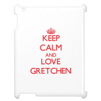 Keep Calm and Love Gretchen iPad Case