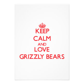 Keep calm and love Grizzly Bears Announcement