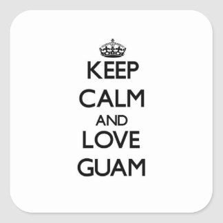 Keep Calm and Love Guam Square Stickers