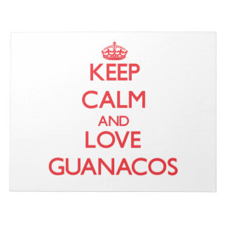 Keep calm and love Guanacos Memo Notepad