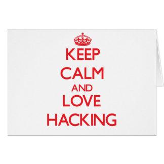 Keep calm and love Hacking Greeting Card