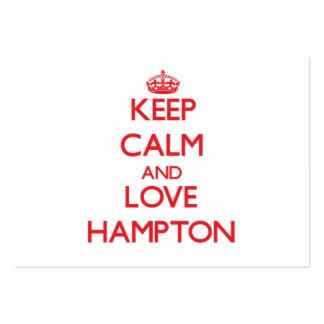 Keep Calm and Love Hampton Business Card Templates