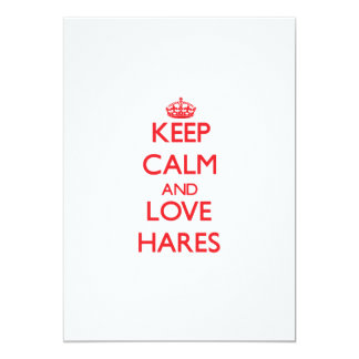 Keep calm and love Hares 5x7 Paper Invitation Card