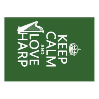Keep Calm and Love Harp (any background color) Large Business Card