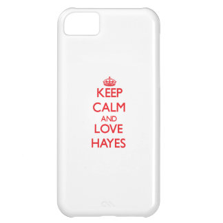 Keep calm and love Hayes iPhone 5C Covers