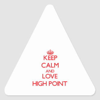 Keep Calm and Love High Point Stickers