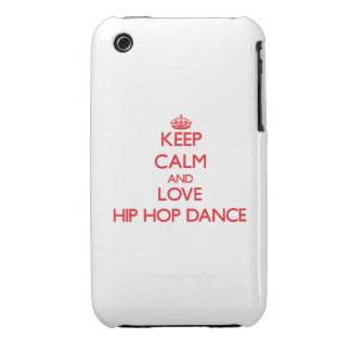 Keep calm and love Hip Hop Dance iPhone 3 Cases
