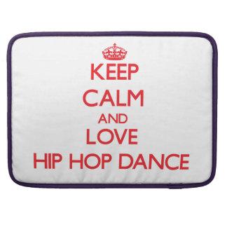 Keep calm and love Hip Hop Dance Sleeve For MacBooks