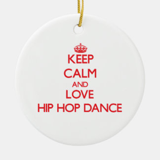 Keep calm and love Hip Hop Dance Double-Sided Ceramic Round Christmas Ornament