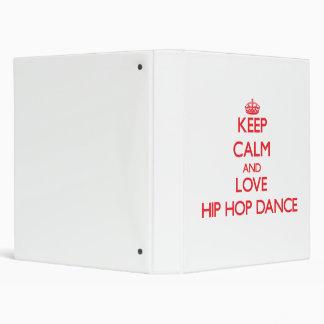 Keep calm and love Hip Hop Dance Vinyl Binder