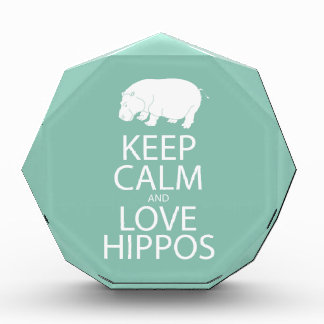 Keep Calm and Love Hippos Print Hippopotamus Award