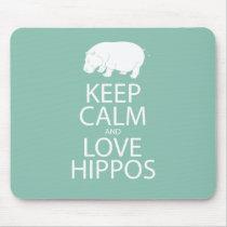 Keep Calm and Love Hippos Print Hippopotamus Mouse Pad