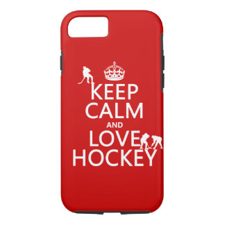 Keep Calm and Love Hockey ( color) iPhone 7 Case