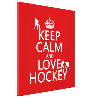 Keep Calm and Love Hockey (customize color) Canvas Print