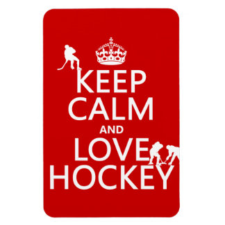 Keep Calm and Love Hockey (customize color) Magnet