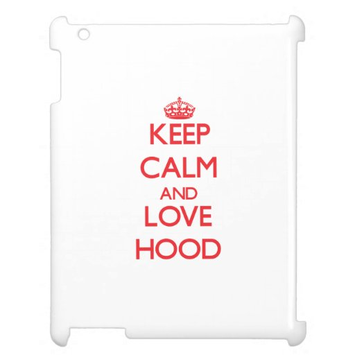 Keep calm and love Hood Case For The iPad 2 3 4