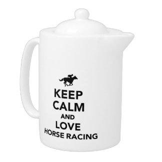 Keep calm and love horse racing teapot