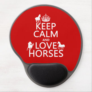 Keep Calm and Love Horses - all colors Gel Mouse Pad