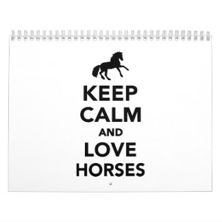Keep calm and love horses wall calendars