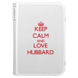 Keep calm and love Hubbard Cases For Kindle
