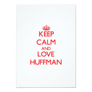 Keep calm and love Huffman Personalized Announcements