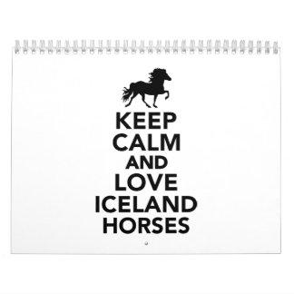 Keep calm and love Iceland horses Calendar